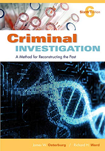 Criminal Investigation: A Method for Reconstructing the...