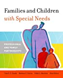 img - for Families and Children with Special Needs: Professional and Family Partnerships book / textbook / text book