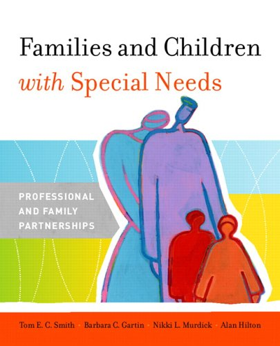 Families and Children with Special Needs: Professional and Family Partnerships