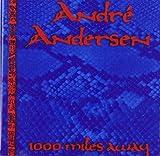 1000 Miles Away by Andersen, Andre (1998-09-26)