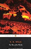 The War of the Worlds (Penguin Classics), H.G. Wells, 0141441038