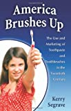 America Brushes Up, Kerry Segrave, 0786447540