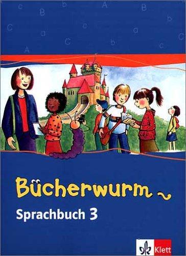 Das Bücherwurm Sprachbuch (Neukonzeption)/Schülerbuch 3. Schuljahr
