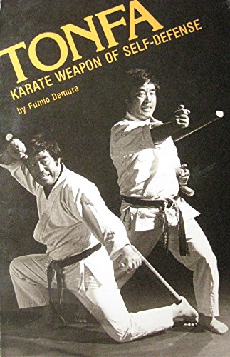 1983 Tonfa Karate Weapon Of Self-Defense Book Fumio Demura