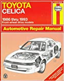 Toyota Celica Fwd Automotive Repair Manual: Models Covered : All Toyota Celica Front Wheel Drive Models 1986 Through 1993 (Hayne's Automotive Repair Manual)