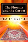The Phoenix and the Carpet, E. Nesbit, 1463574118