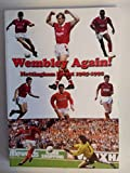img - for Wembley Again! Nottingham Forest 1985 - 1992 book / textbook / text book