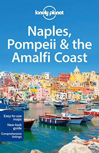 (Lonely Planet Naples, Pompeii & the Amalfi Coast (Travel)