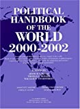 Political Handbook of the World 2000-2002, Banks, Arthur S. and Muller, Thomas C., 0933199155