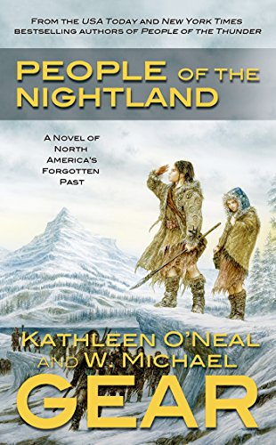 People of the Nightland: A Novel of North America's Forgotten Past (Cookies Kathleen's)