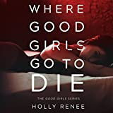 Bargain Audio Book - Where Good Girls Go to Die