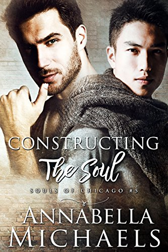 Constructing the soul souls of chicago series kindle edition by constructing the soul souls of chicago series by michaels annabella fandeluxe Choice Image