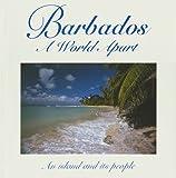 Barbados, a World Apart, Roger A. LaBrucherie, 0939302284