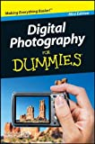 Digital Photography for Dummies, Mini Edition, Mark Justice Hinton and Julie Adair King, 0470931337