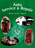 Auto Service and Repair, Martin W. Stockel and Martin T. Stockel, 1566371449
