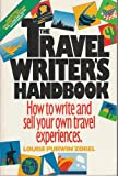 Travel Writer's Handbook, Zobel, Louise P., 0940625474