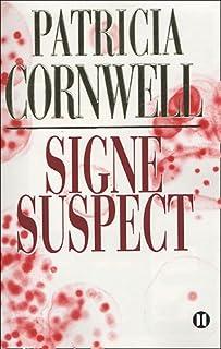 [Kay Scarpetta] : Signe suspect