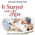 It Started with a Kiss | Melanie Moreland