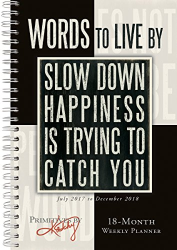 Words To Live By - Primitives By Kathy 2018 Engagement Calendar (CW0229)