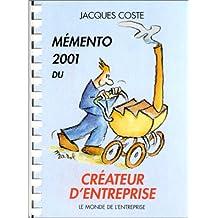 Memento 2001 du créateur d'entreprise
