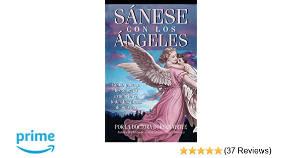 Sanese Con Los Angeles: (Healing with the Angels) (Spanish ...