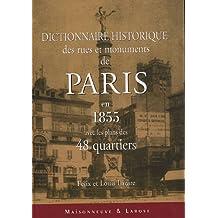 DICTIONNAIRE HISTORIQUE DES RUES ET MONUMENTS DE PARIS