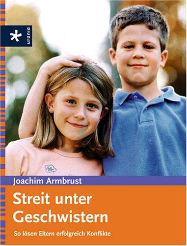 Streit unter Geschwistern: So lösen Eltern erfolgreich Konflikte