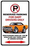 1968 Dodge Dart Muscle Car-toon No Parking Sign