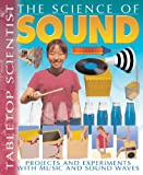 The Science of Sound, Steve Parker, 1403472815