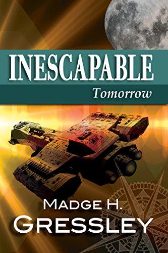 Inescapable ~ Tomorrow