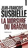 La morsure du dragon par Susbielle