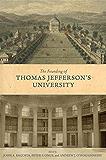 The Founding of Thomas Jefferson's University (Jeffersonian America)