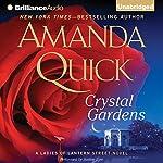 Crystal Gardens: A Ladies of Lantern Street Novel   Amanda Quick