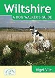 Wiltshire A Dog Walker's Guide (Dog Walks)
