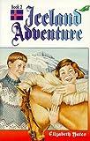 Iceland Adventures, Elizabeth Yates, 0890849358