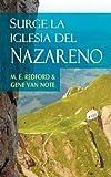 Surge la Iglesia Del Nazareno (Spanish, M. E. Redford and Gene van Note, 1563443171