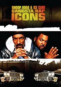 Gangsta Rap Icons: Snoop Dogg & Ice Cube
