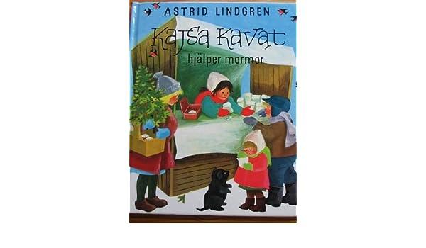 17aa731f424 Kajsa Kavat hjälper mormor: 9789129444872: Amazon.com: Books