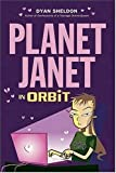 Planet Janet in Orbit, Dyan Sheldon, 0763627550
