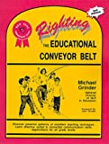 Righting the Educational Conveyor Belt (Red Seal Educational Series)