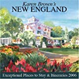 Karen Brown's New England: Exceptional Places to Stay & Itineraries 2006