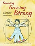 Growing, Growing Strong!, Connie J. Smith and Charlotte M. Hendricks, 1884834361