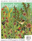 BREATHE MAGAZINE ISSUE #14 WELLBEING MINDFULNESS CREATIVITY ESCAPING