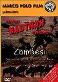 Zambesi - Der mächtigste Fluß und seine Tiere