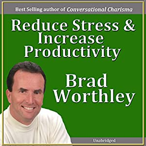 Reduce Stress and Increase Productivity Speech