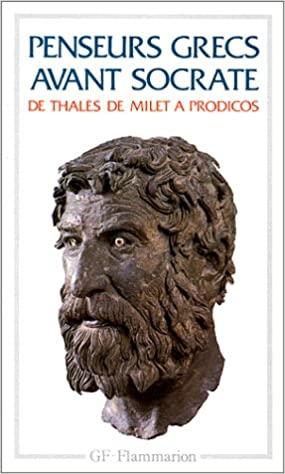 Livres gratuits Penseurs grecs avant Socrate. De Thalès de Milet à Prodicos pdf, epub ebook