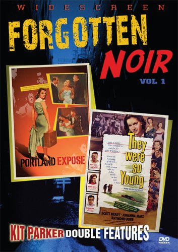 (Forgotten Noir, Vol. 1 (Portland Expose / They Were So Young))
