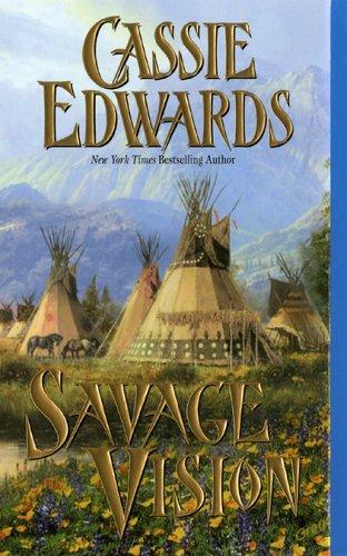 Read Online Savage Vision (Savage (Leisure Paperback)) ebook