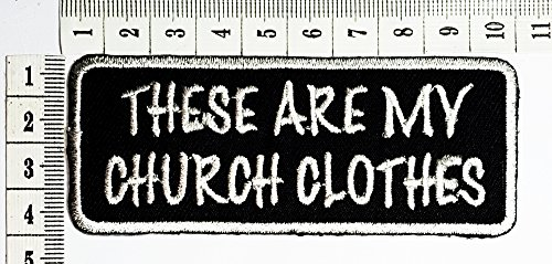 these are my church clothes Funny patch Motorcycles Outlaw Hog MC Biker Rider Hippie Punk Rock iron on patch / Sew On Patch Clothes Bag T-Shirt Jeans Biker Badge Applique