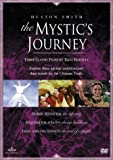 Huston Smith: The Mystic's Journey